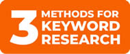 3 Methods for Keyword Research